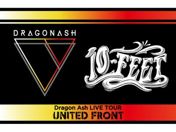 「Dragon Ash」の対バンツアー、仙台公演には「10-FEET」が出演